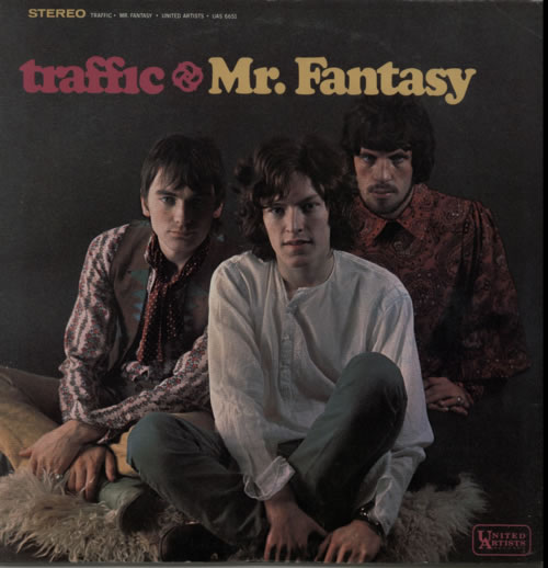 Traffic - Mr Fantasy - 3rd