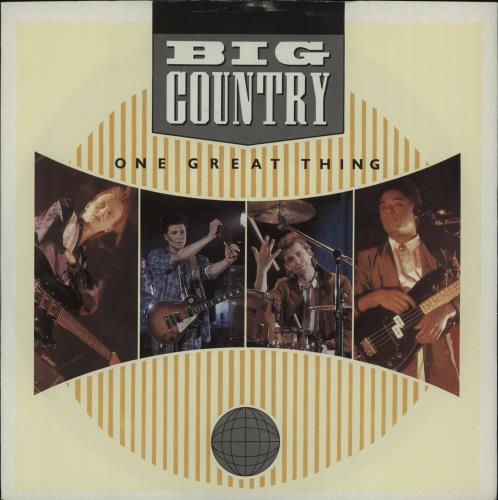 """Image of Big Country One Great Thing 1986 UK 7"""" vinyl BIGC3"""