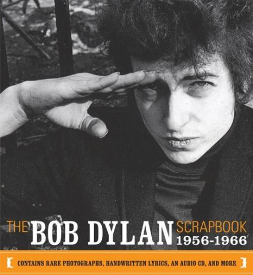 Bob Dylan The Bob Dylan Scrapbook 19561966 2005 UK book 0743228286