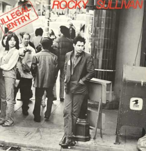 Rocky Sullivan Illegal Entry 1981 UK vinyl LP RAG1010