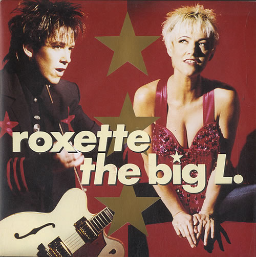 Roxette The Big L 1991 German 7 vinyl 1C0061364347