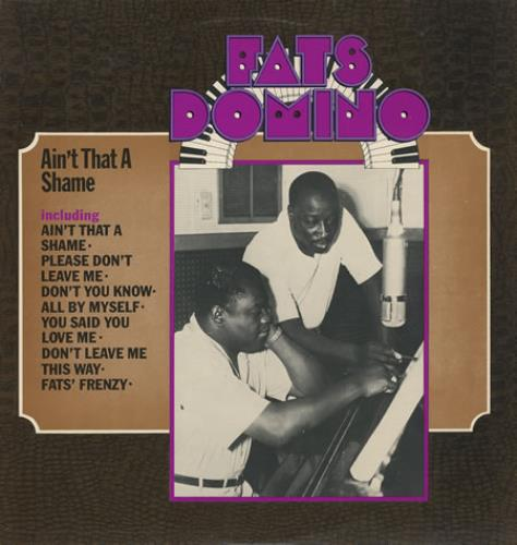 Domino, Fats - The Fats Domino Story Vol. 2 - Ain't That A Shame