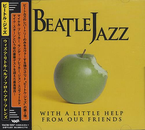 Beatle Jazz With A Little Help From Our Friends 2005 Japanese CD album VACM1257
