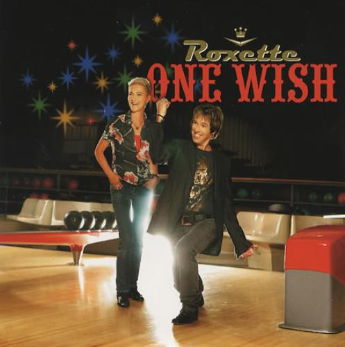 Roxette One Wish 2006 UK CD single CDPRO4396
