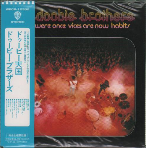 The Doobie Brothers What Were Once Vices Are Now Habits 2006 Japanese CD album WPCR12352
