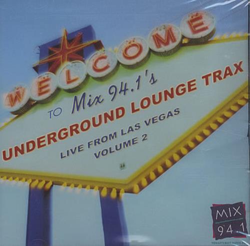 Various Artists Mix 94.1s Underground Lounge Trax Live From Las Vegas 2003 USA CD album VOLUME 2