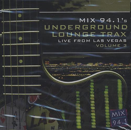 VariousPop Mix 94.1s Underground Lounge Trax Live 2004 USA CD album VOL3