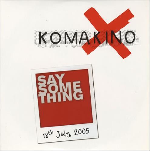 Komakino - Say Something LP