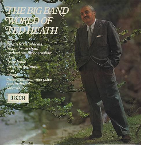Ted Heath The Big Band World Of Ted Heath 1970 UK vinyl LP SPA54