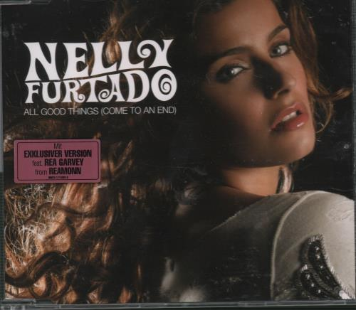 Nelly Furtado All Good Things Come To An End 2006 German CD single 1714264