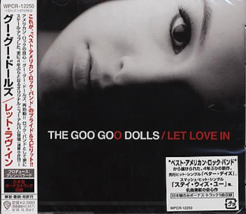 Goo Goo Dolls Let Love In 2006 Japanese CD album WPCR12250