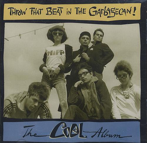 Throw That Beat In The Garbage Can The Cool Album UK CD album SPINART28