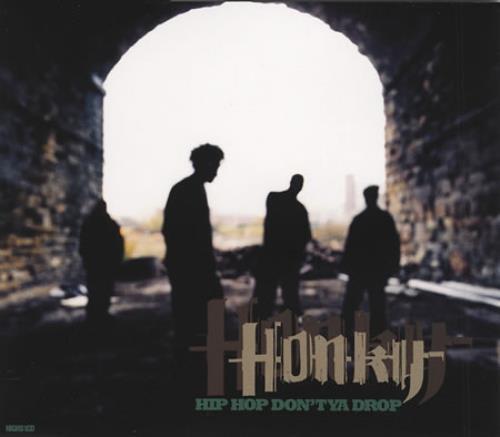 Honky Hip Hop Don't Ya Drop 1996 UK CD single HIGHS1CD