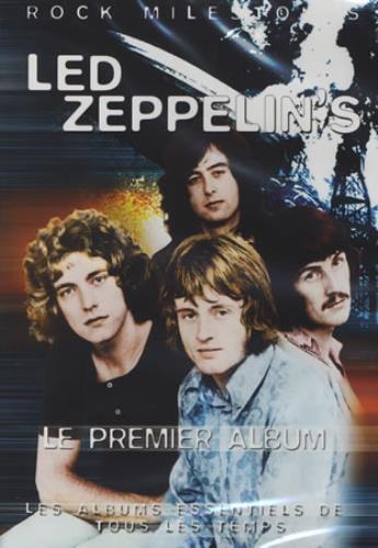 Led Zeppelin - Rock Milestones: Les Premier Album