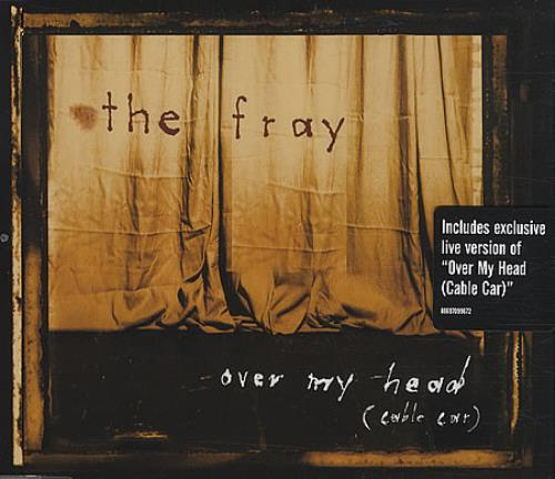 The Fray Over My Head Cable Car 2007 UK 2CD single set 886970996727012832
