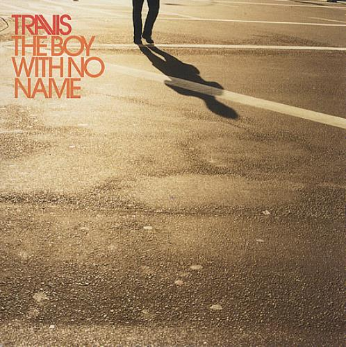 Travis (90s) The Boy With No Name 2007 UK CD single NONAME2