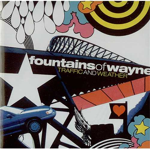 Fountains Of Wayne Traffic And Weather 2007 UK CDR acetate CDR ACETATE