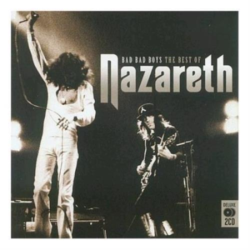 Nazareth Bad Bad Boys The Best Of Nazareth 2005 UK 2CD album set MCDLX013
