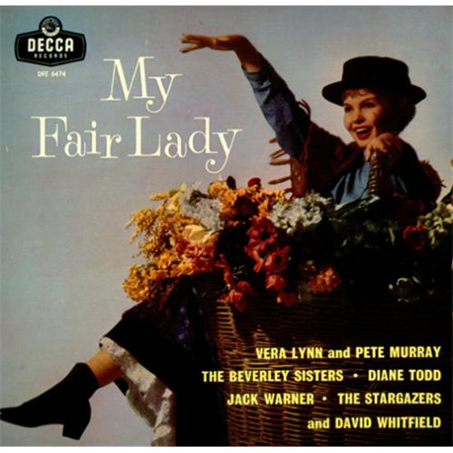 VariousFilm Radio Theatre & TV My Fair Lady EP 1958 UK 7 vinyl DFE6474