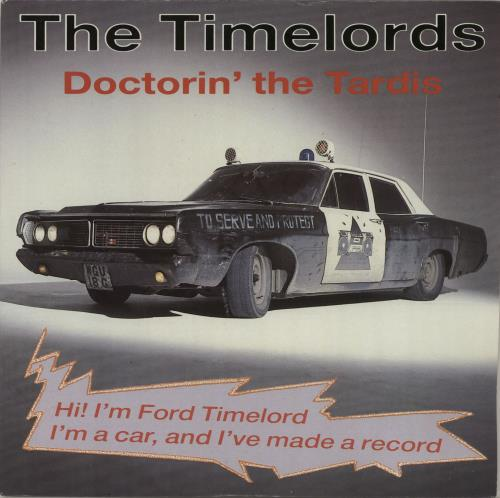 The Timelords Doctorin The Tardis 1988 UK 7 vinyl KLF003