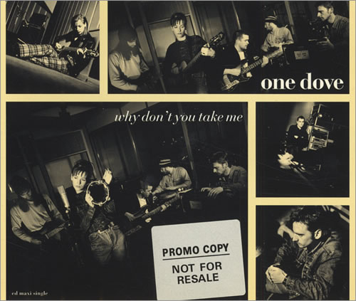 Image of One Dove Why Don't You Take Me 1993 UK CD single BOICD16