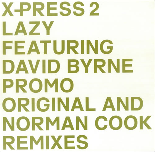 X-Press 2 Lazy (Original And Norman Cook Remixes) 2002 UK 12\