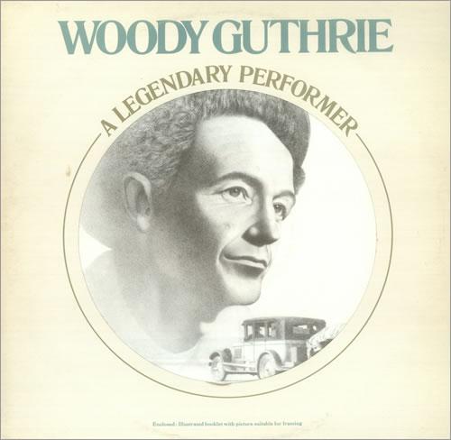 Woody Guthrie A Legendary Performer 1977 UK vinyl LP PL12099