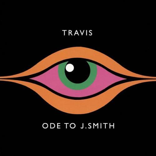 Travis (90s) Ode To J Smith 2008 UK CD album PHONE004