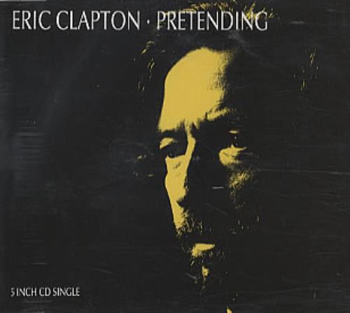 Pretending - Clapton, Eric