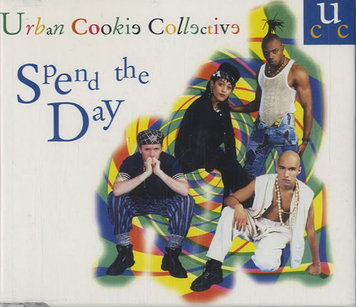 Urban Cookie Collective Spend The Day 1995 UK CD single CDLOSE85