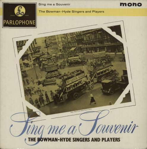 The Bowman Hyde Singers Sing Me A Souvenir 1961 UK vinyl LP PMC1155