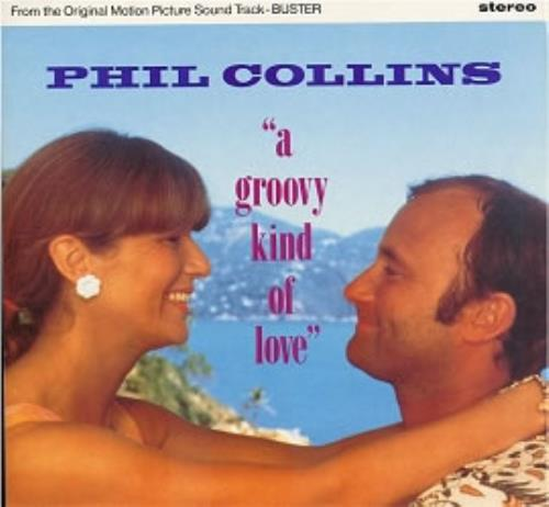 Phil Collins A Groovy Kind Of Love 1988 UK 12\