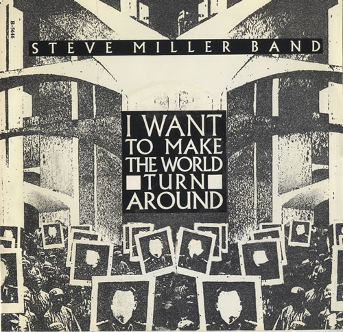 Steve Miller Band - I Want To Make The World Turn Around EP