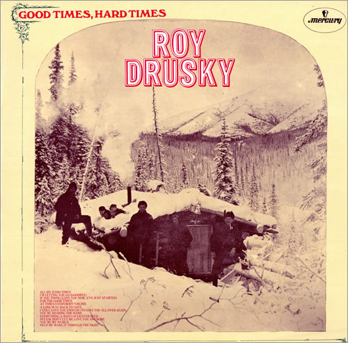 Roy Drusky Good Times Hard Times 1972 UK vinyl LP 6338123