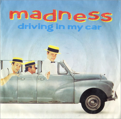 Madness Driving In My Car 1982 UK 7 vinyl BUY153