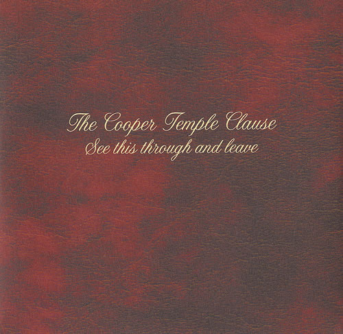 The Cooper Temple Clause See This Through And Leave 2001 UK CD album MORNING14
