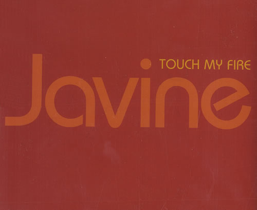 Javine Touch My Fire 2005 UK CD single JAVINECD1