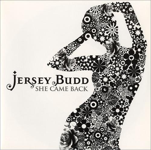 Jersey Budd She Came Back 2009 UK 7 vinyl TFR002