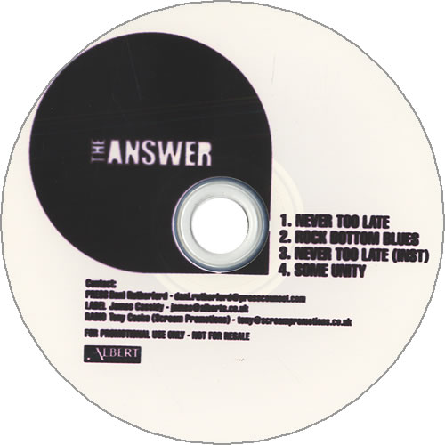 Image of The Answer Never Too Late 2005 UK CD-R acetate CD-R ACETATE
