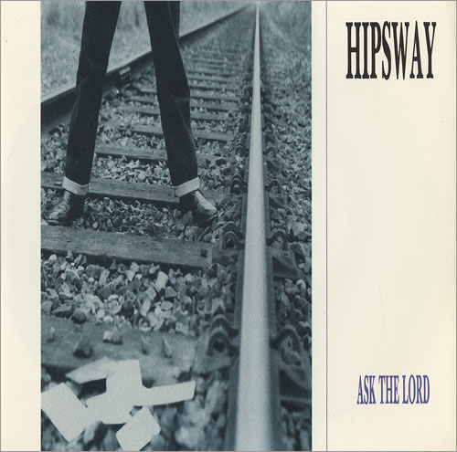 Hipsway Ask The Lord  Street Poster 1985 UK 7 vinyl MERX195