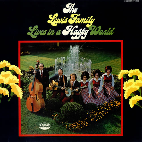 The Lewis Family The Lewis Family Lives In A Happy World 1974 UK vinyl LP CGS8504