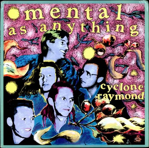 MENTAL AS ANYTHING - Cyclone Raymond LP