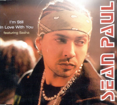 I'm Still In Love With You - Sean Paul