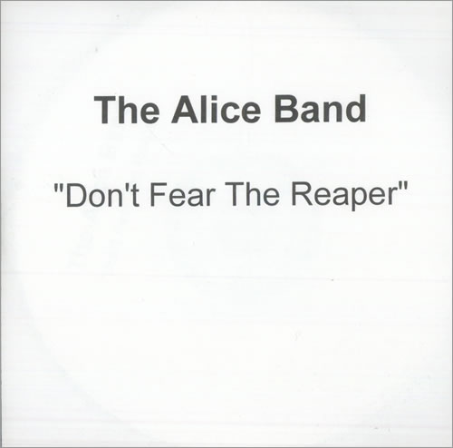 The Alice Band Dont Fear The Reaper 2002 UK CDR acetate CDR ACETATE
