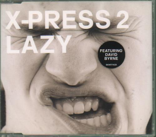 X-Press 2 Lazy 2002 UK CD single SKINT74CD