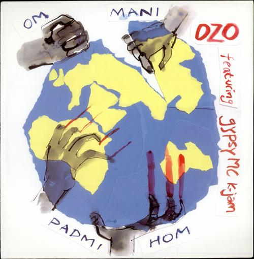 Ozo Om Mani Padmi Hom 1991 UK 12 vinyl 12OZO1