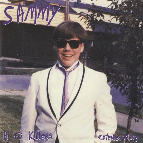 Sammy Hi Fi Killers 1994 UK 7 vinyl BLAZE72