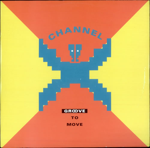 Channel X Groove To Move 1991 UK 12 vinyl PWLT209