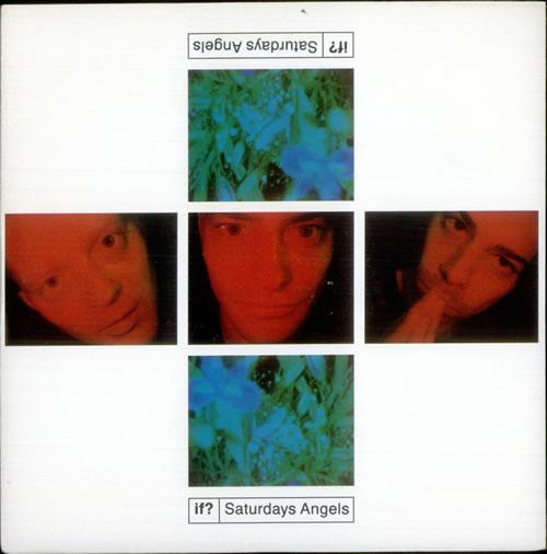 If Saturdays Angels 1990 UK 7 vinyl MCA1463