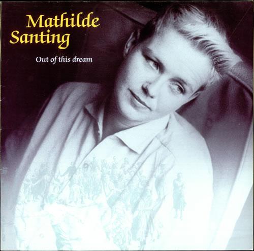 Mathilde Santing Out Of This Dream 1987 UK vinyl LP WX96
